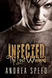 Infected: The Lost Weekend by  Andrea Speed in stock, buy online here