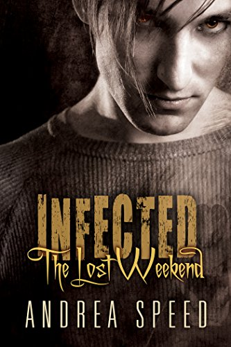 Infected: The Lost Weekend