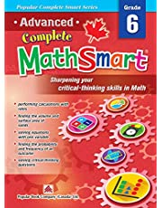 Advanced Complete MathSmart Grade 6: Advance in Math and Build Critical-Thinking Skills