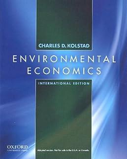 solutions manual kolstad environmental economics owners manual book u2022 rh userguidesearch today solutions manual for environmental economics charles d kolstad pdf Environmental Economics Notes