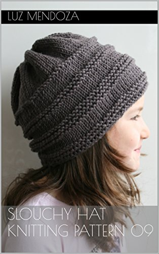 Slouchy Hat Knitting Pattern 08 Kindle Edition By Luz Mendoza
