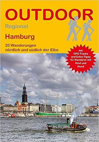 Hamburg: 20 Wanderungen nördlich und südlich der Elbe
