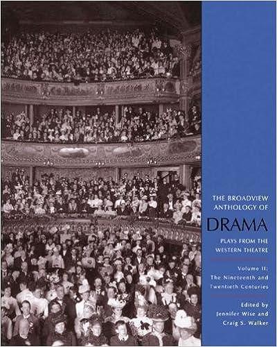 II Broadview Anthology Of Drama Vol