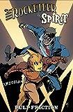Rocketeer / The Spirit: Pulp Friction (Rocketeer & Spirit) by Mark Waid (2014-05-06)