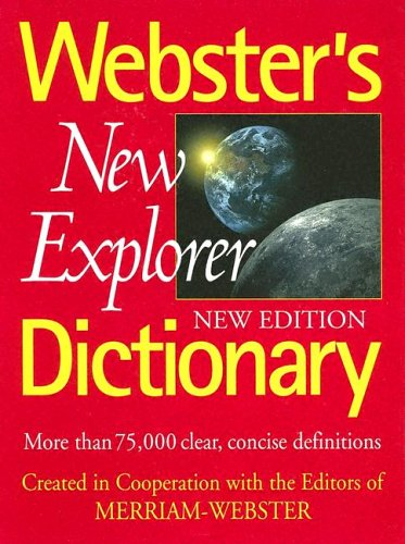 Webster's New Explorer Dictionary - Websters New Explorer Dictionary Shopping Results