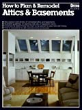 How to Plan and Remodel Attics and Basements (Ortho Books)