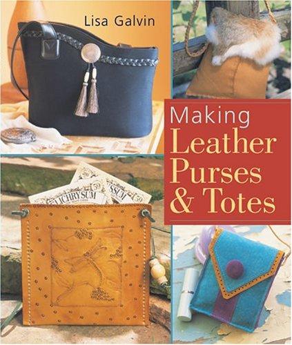 Making Leather Purses & (Leather Purses Totes)