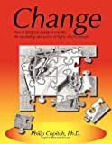 Change, Philip Copitch Ph.D., 1475145934