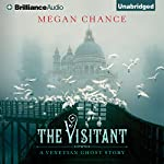 The Visitant: A Venetian Ghost Story | Megan Chance