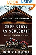 #1: Shop Class as Soulcraft: An Inquiry into the Value of Work