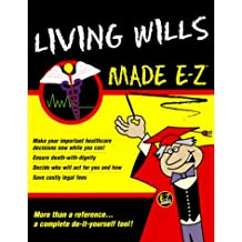 Living Wills Made E-Z!