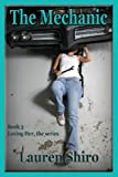 The Mechanic (Loving Her Book 3)