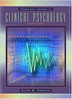 Research Design in Clinical Psychology (4th Edition)