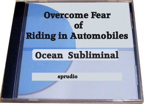 Sprudio Subliminal Cd: Overcome Fear of Riding in Automobiles (Motorphobia) Using Subliminal with Ocean Wave, Nlp, Brain Wave Generator and Binaural Beats. (Fears and Phobia) (Fears and Phobia) pdf