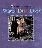 Where Do I Live?, World Wildlife Fund Staff, 0768320445