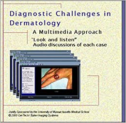 Diagnostic Challenges in Dermatology : A Multimedia Approach: Mark V