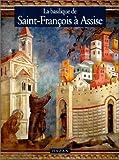 La Basilique de Saint-François à Assise