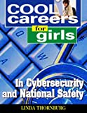 img - for Cool Careers for Girls in Cybersecurity and National Safety book / textbook / text book