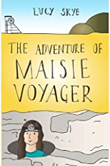 The Adventure of Maisie Voyager Kindle Edition