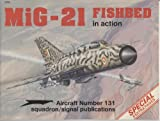 MiG-21 Fishbed in Action, Don Linn, 089747290X