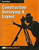 Construction Surveying and Layout, Stull, Paul, 1557013632