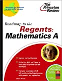 Roadmap to the Regents, Princeton Review Staff, 0375763139