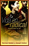 Vida en Radical, Norman L. Geisler and Joseph Holden, 0805430768