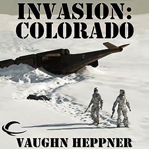 Invasion: Colorado Audiobook