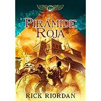La pirámide roja (Las crónicas de los Kane 1) (Serie Infinita)