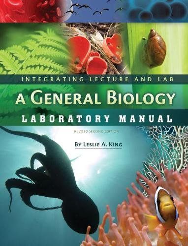 Integrating Lecture and Lab: A General Biology Laboratory Manual (Revised Second Edition)