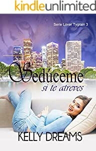 Sedúceme si te atreves (Lover Tygrain nº 3) (Spanish Edition)