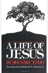 A Life of Jesus Paperback