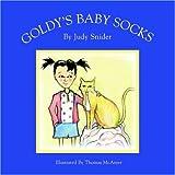 Goldy's Baby Socks, Judy Snider, 1599264536