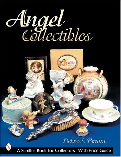 Angel Collectibles (Schiffer Book for Collectors) ebook