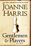 Gentlemen and Players, Joanne Harris, 0060559144