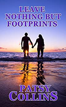 Leave Nothing But Footprints by [Collins, Patsy]