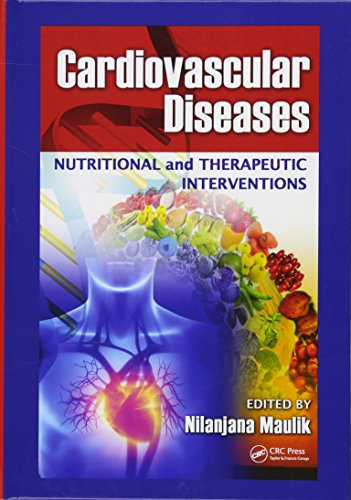 Cardiovascular Diseases  Nutritional And Therapeutic Interventions