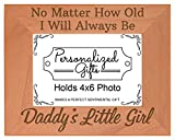 ThisWear Dad Picture Frame I'll Always Be Daddy's Little Girl Birth Announcement Gifts for Dad Natural Wood Engraved 4x6 Landscape Picture Frame Wood