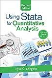 Using Stata for Quantitative Analysis, Longest, Kyle C. (Clayton), 1483356639