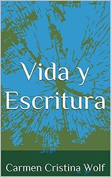 Amazon.com: Vida y Escritura (Spanish Edition) eBook: Carmen Cristina