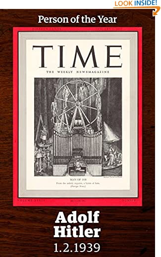 Adolph Hitler: TIME Person of the Year 1938 (Singles Classic) by Time Inc.