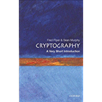 Cryptography: A Very Short Introduction (Very Short Introductions Book 68)
