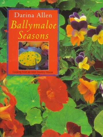 Ballymaloe Seasons: Cooking from an Irish Country House by Darina Allen