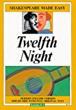 Twelfth Night: Or What You Will (Shakespeare Made Easy)