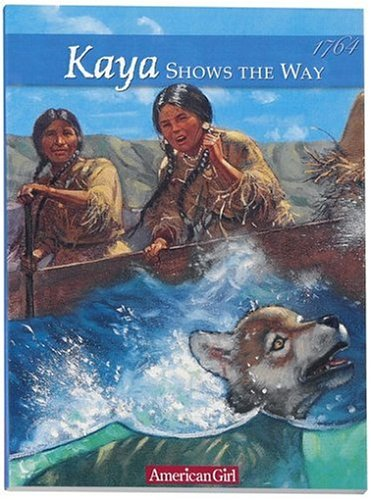 Kaya Shows the Way: A Sister Story (American Girl Collection) for sale  Delivered anywhere in USA