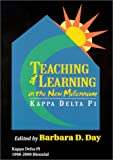 Teaching and Learning in the New Millennium, , 0912099364