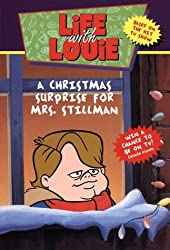 Life with Louie #3: Christmas Surprise for Mrs. Stillman, A