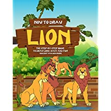 How to Draw Lion: The Step-by-Step Guide to Draw Lions – Easy and Fun!