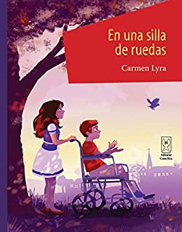 En una silla de ruedas (Spanish Edition) by [Lyra, Carmen]