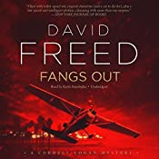 Fangs Out: A Cordell Logan Mystery, Book 2 | David Freed